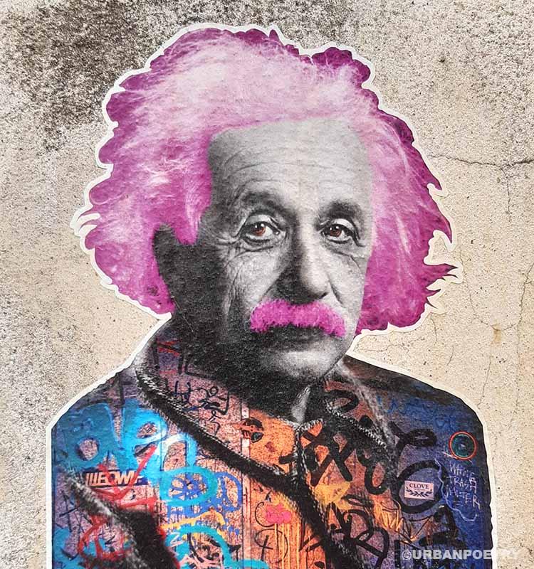 Einstein street art urban poetry